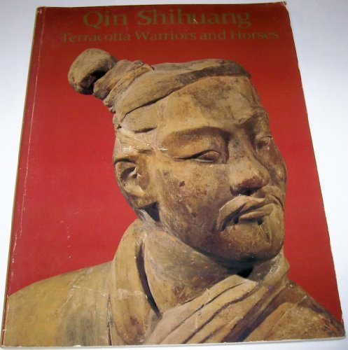 9780959412277: Qin Shihuang: Terracotta Warriors and Horses : Catalogue to the