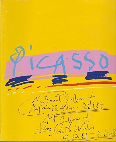 9780959412291: Picasso - National Gallery of Victoria 28.7.84 - 23.9.84. Art Gallery of New South Wales 10.10.84 - 2.12.84