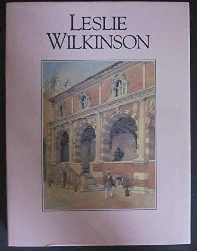Leslie Wilkinson A Practical Idealist.: Falkiner, Suzanne (ed).