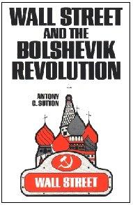 9780959463125: Wall Street and the Bolshevik Revolution