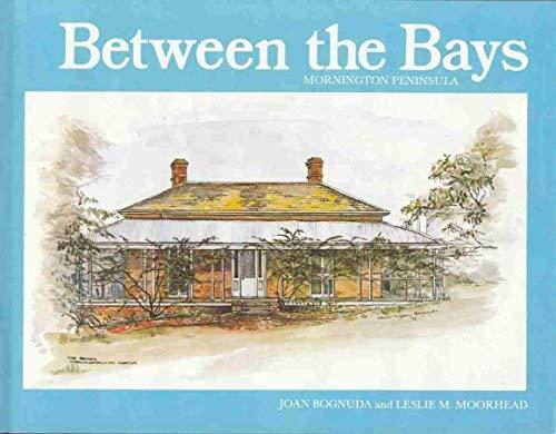 BETWEEN THE BAYS: Joan and Moorhead,