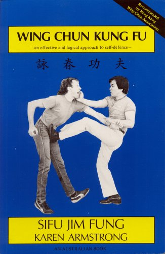 Wing Chun Kung Fu: Sifu Jim Fung and Karen Armstrong