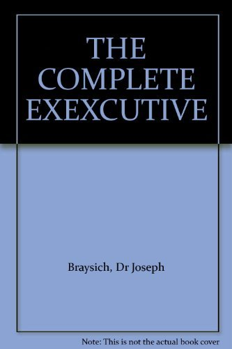 9780959551020: THE COMPLETE EXEXCUTIVE
