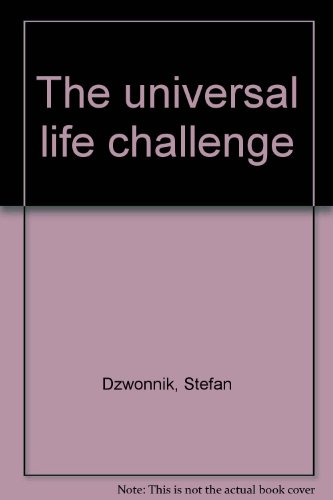 9780959561609: The universal life challenge