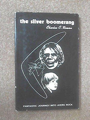 9780959593808: The silver boomerang