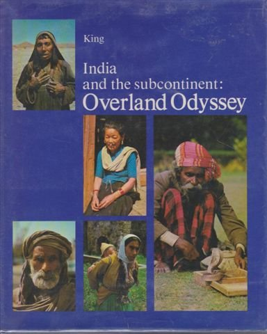 9780959595901: India and the subcontinent: Overland odyssey