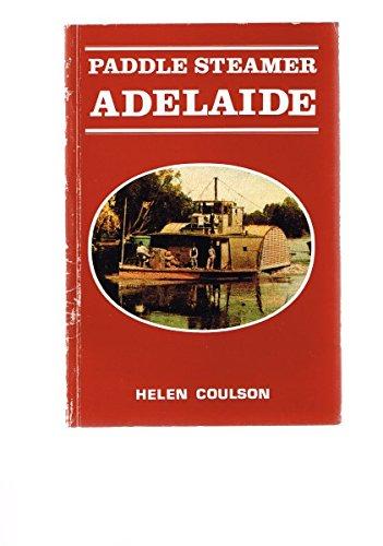 9780959618747: Paddle steamer Adelaide