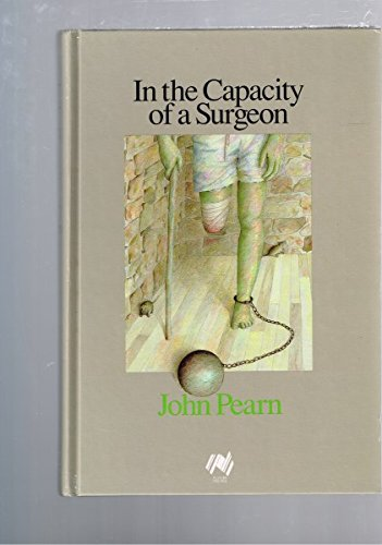 9780959632125: In the capacity of a surgeon: A biography of Walter Scott, surgeon and Australian colonist and first civilian of Queensland