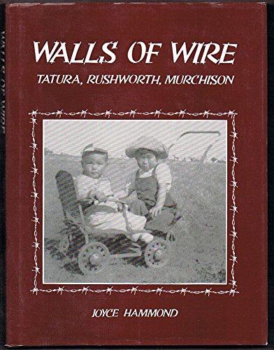 9780959647839: Walls of Wire: Tatura, Rushworth, Murchison