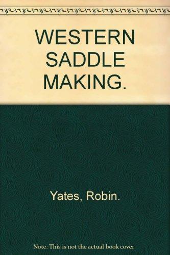Western Saddle Making