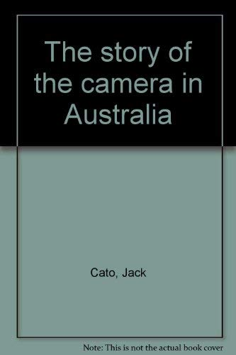 The Story Of The Camera In Australia: Cato, Jack