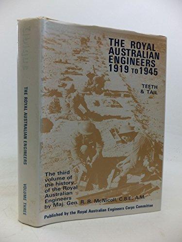 9780959687132: THE ROYAL AUSTRALIAN ENGINEERS 1919 TO 1945
