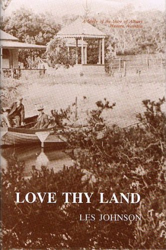 Love Thy Land: A Study of the: Johnson, Les