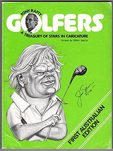 9780959710700: Tony Rafty Golfers - A Treasury of Stars In Caricature