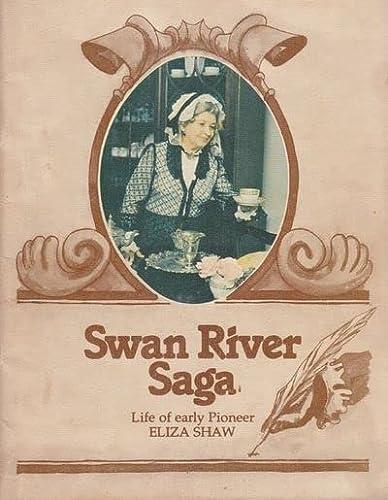 9780959715408: SWAN RIVER SAGA Life of Early Pioneer Eliza Shaw