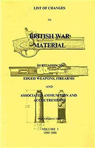 List of Changes in British War Material: Skennerton Ian D.