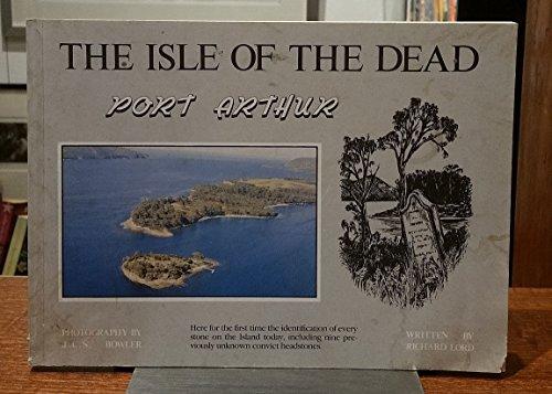 The Isle Of The Dead: Port Arthur: Lord, Richard