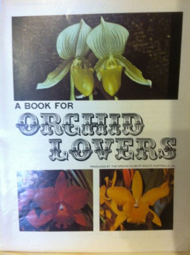 The Book for Orchid Lovers.