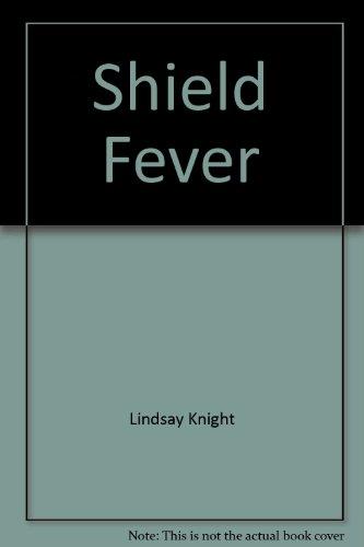 9780959755381: Shield Fever