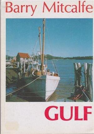 9780959757385: Gulf