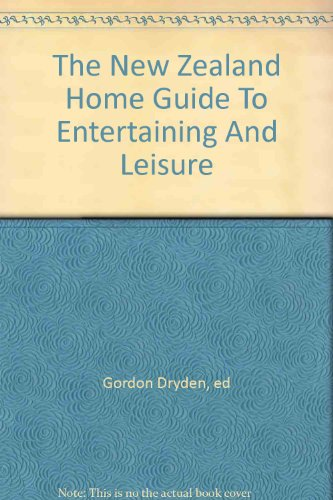 9780959766721: The New Zealand Home Guide To Entertaining And Leisure