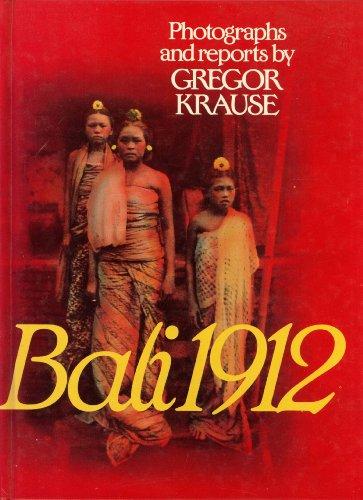 Bali 1912: Gregor Krause