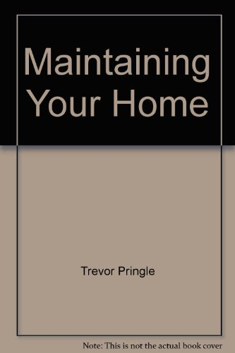 9780959780956: Maintaining Your Home