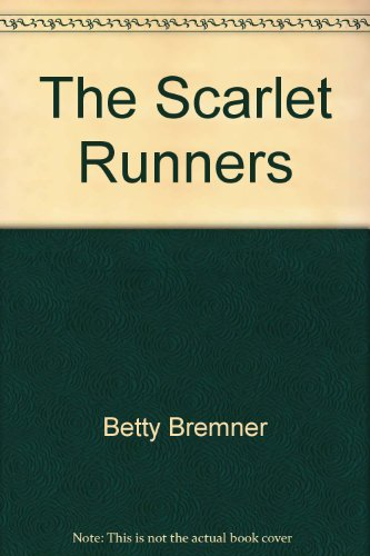 9780959801705: The Scarlet Runners