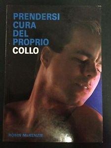 9780959804966: Robin McKenzie Prendersi cura del proprio collo' ISBN 095980496X