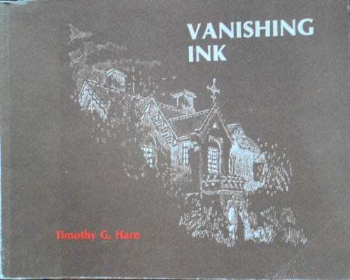 Vanishing Ink Vanishing Architecture of Western Australia: Timothy G. Hare