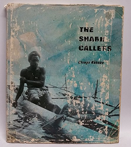 The Shark Callers: Kohnke, Glenys, Illustrated by Author