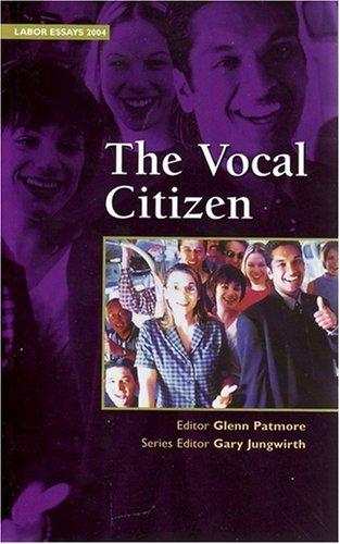 9780959818178: The Vocal Citizen (Labor Essays 2004)