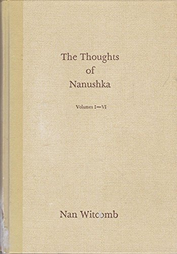 Thoughts of Nanushka : Yesterday, Today and