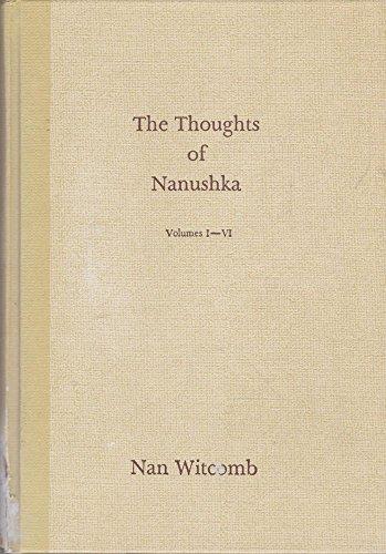 9780959829488: The Thoughts of Nanushka volumes I-VI (Volumes I-VI)