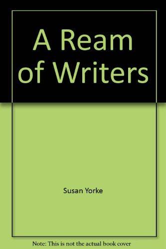 A Ream of Writers: Australian Prize-Winning, Highly: Susan Yorke (Edited