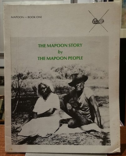 9780959858846: The Mapoon Story by the Mapoon People (Mapoon - Book One)