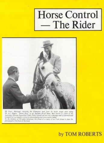 9780959941326: Horse Control--The Rider