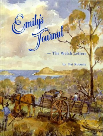 Emily's Journal - The Welch Letters: Roberts, Pat