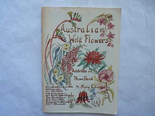 9780959954777: Australian wild flowers address and phone book [wildflowers]