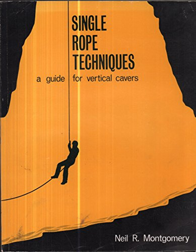 9780959960839: Single Rope Techniques