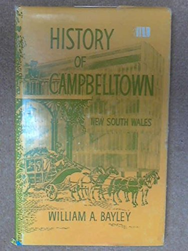 History of Campbelltown, New South Wales: Bayley, William Alan