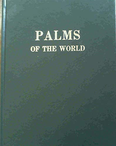 Palms of the World (1970 reprint): McCurrach, James C.