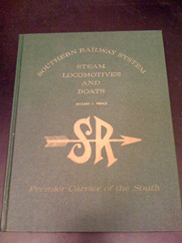 Southern Railway System: Steam Locomotives and Boats: Prince, Richard E.