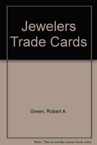 Jewelers Trade Cards (1800- 1900): Green, Robert Alan
