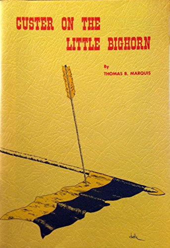 9780960027415: Custer on the Little Bighorn