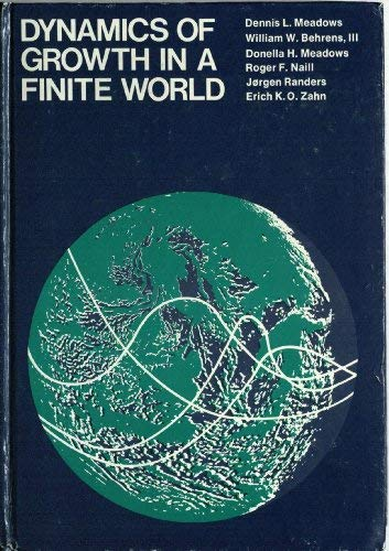 Dynamics of Growth in a Finite World: Meadows, D.L., Meadows,
