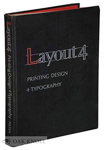 Layout 4; printing design & typography,: Felten, Charles J