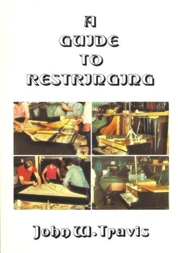 GUIDE to RESTRINGING *: TRAVIS, John W.;