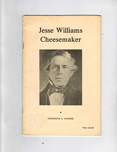 9780960041220: Jesse Williams: Cheesemaker
