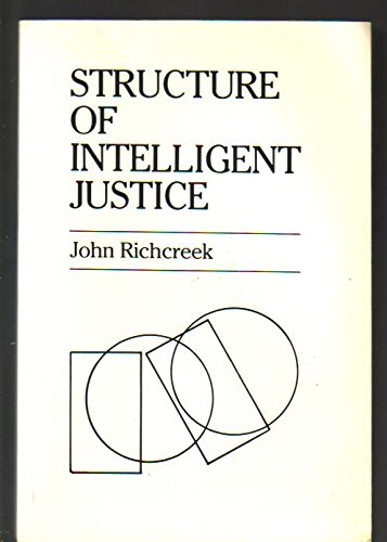 9780960043415: Structure of Intelligent Justice